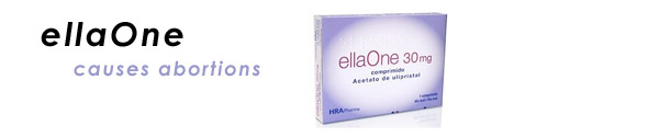 ellaOne causes abortions