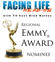 Facing Life Head-On, nominated for an Emmy Award